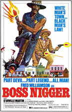 BOSS NIGGER Movie Promo POSTER Fred Williamson D'Urville Martin William Smith