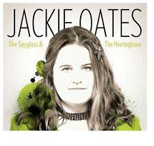 JACKIE OATES - THE SPYGLASS & THE HERRINGBONE  CD NEU
