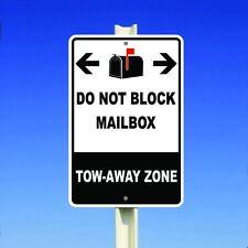 """Do Not Block Mail Box Tow-Away Zone Aluminum 8"""" x 12"""" Metal Sign"""