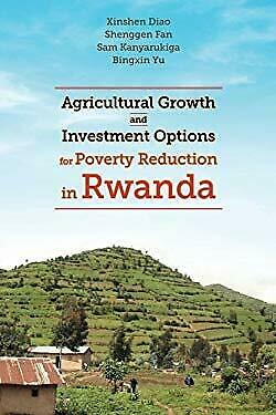 Agricultural growth and investment options for poverty reduction in uganda