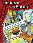 Foods for the Future (Science) by Saskia Lacey (Paperback / softback, 2015)