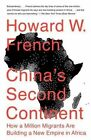 China's Second Continent - How a Million Migrants Building Empire Paperback Book