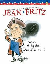 What's the Big Idea, Ben Franklin? by Jean Fritz (1996, Paperback)
