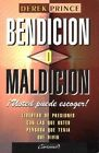 Bendicin O Maldicin: Usted Puede Escoger: Blessing or Curse: You Can Choose by Derek Prince (Hardback, 1995)