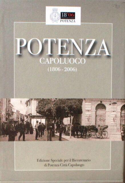 POTENZA CAPOLUOGO (1806 - 2006)