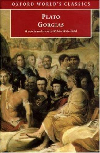 Gorgias (Oxford World's Classics) by Plato