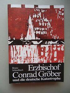 2-Bd-Erzbischof-Conrad-Groeber-und-die-nationalsozialistische-Diktatur-1985