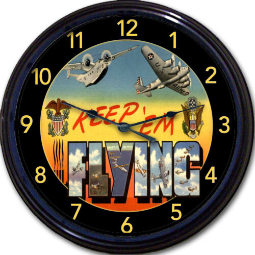 """WWll Clock Military Airplanes Wall Clock Keep /'em Flying Post Card image New 10/"""""""