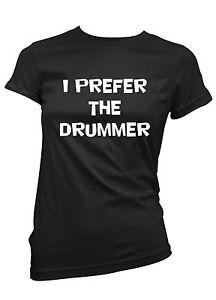 T-SHIRT-DONNA-I-PREFER-THE-DRUMMER-maglietta-100-cotone-bianca-o-nera