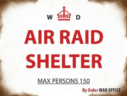 og Air Raid Shelter weathered Small Steel Sign 200mm x 150mm