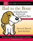 Bad to the Bone: Crafting Electronic Systems with Beaglebone Black by Jason Kridner, Steven Barrett (Paperback, 2015)
