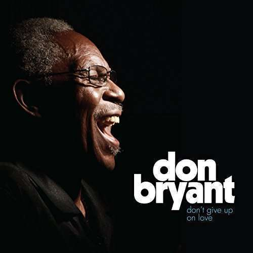 Bryant Don - No Give Up On Love Nuevo CD