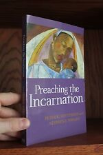 Preaching the Incarnation ~ Stephen I Wright & Peter K Stevenson (2010, PB) NEW!