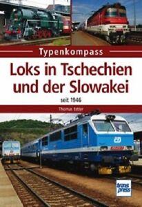 Loks in Tschechien und der Slowakei - seit 1946 Typenkompass Eisenbahn NEU!