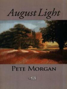 AUGUST-LIGHT-MORGAN-PETE-ARC-PUBLICATIONS-2005