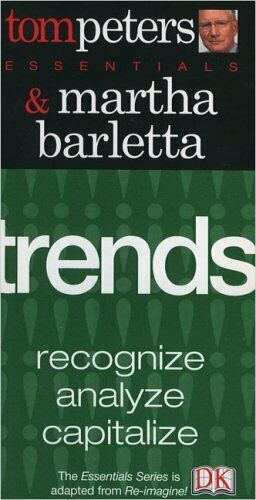 Trends (Essentials (DK Publishing)),Tom Peters