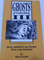 Ghosts Of Gettysburg 3 Spirits Apparitions And Haunted Places On The Battlefield