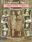 Coronation Street : Around the Houses by Daran Little (Paperback, 1998)