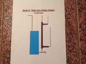 Side Arm Water Heater Plans 4 Outdoor Wood Burner Diy