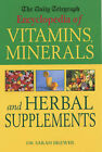 The  Daily Telegraph  Encyclopedia of Vitamins, Minerals and Herbal Supplements by Sarah Brewer (Hardback, 2002)