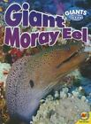 Giant Moray Eel by Anita Yasuda (Paperback / softback, 2014)