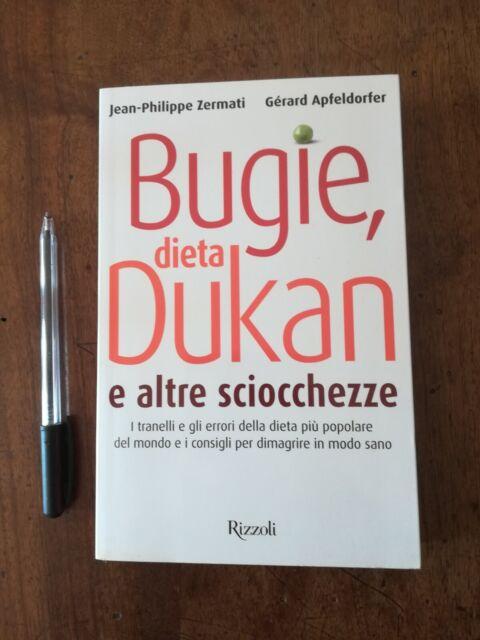 Libro Bugie, dieta Dukan e altre sciocchezze Rizzoli