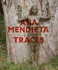 Ana Mendieta von Adrian Heathfield, Stephanie Rosenthal, Ana Mendieta und Julia Bryan-Wilson (2014, Gebundene Ausgabe)