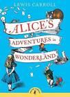 Alice's Adventures in Wonderland by Lewis Carroll (Paperback, 2008)