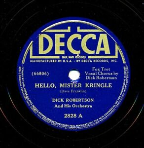 DICK-ROBERTSON-and-his-Orchestra-on-1939-Decca-2828-Hello-Mister-Kringle