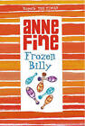 Frozen Billy by Anne Fine (Paperback, 2006)