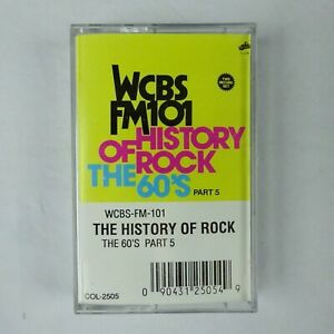 WCBS FM 101 The History of Rock The 60's part 5 Cassette Various Artists