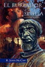 El burlador de Sevilla Juan de La Cuesta-Hispanic Monographs Spanish Edition