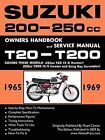 Suzuki T20 & T200 1965-1969 Factory Workshop Manual by TheValueGuide (Paperback, 2009)