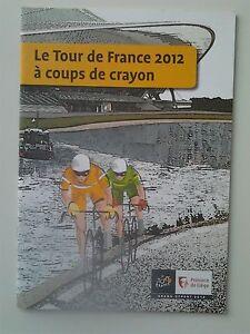 WALTHERY ET SES AMIS: LE TOUR DE FRANCE A COUPS DE CRAYON. 22 dessinateurs.