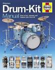 Drum-kit Manual: How to Buy, Maintain and Improve Your Drum-kit by Paul Balmer (Hardback, 2012)