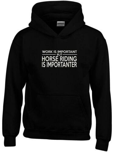 Travail est important mais équitation est importanter sweat à capuche drôle cadeau d/'anniversaire