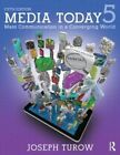 Media Today: Mass Communication in a Converging World by Joseph Turow (Paperback, 2013)