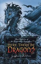 The Chronicles of the Imaginarium Geographica: Here, There Be Dragons 1 by James A. Owen (2006, Hardcover)