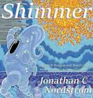Shimmer by Jonathan Nordstrom (Hardback, 2016)