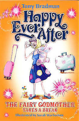"""""""VERY GOOD"""" Bradman, Tony, Happy Ever After: Fairy Godmother Takes A Break, Book"""