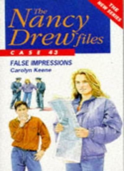 False Impressions (Nancy Drew Files) By Carolyn Keene