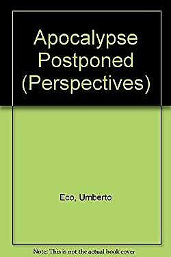 Apocalypse Postponed by Eco, Umberto