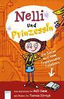 Nelli und Prinzessin. Die Sache mit dem Treppenhaus-Tagebuch von Nelli Emm (2014, Gebundene Ausgabe)