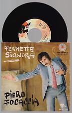 "PIERO FOCACCIA - PERMETTE SIGNORA 45 giri 7"" RARE RAR/NP 77531 1970 IT"