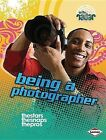 Being a Photographer by Isabel Thomas (Hardback, 2012)