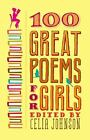 100 Great Poems for Girls (2011, Paperback / Paperback)