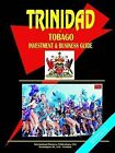Trinidad and Tobago Investment and Business Guide by International Business Publications, USA (Paperback / softback, 2004)