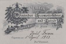 ORIGINAL MITGLIEDS KARTE 1913 DEUTSCHER LOCOMOTIV HEIZER VEREIN (AK1563)
