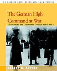 The German High Command at War: Hindenburg and Ludendorff Conduct World War I by Robert B Asprey (Paperback / softback, 2005)