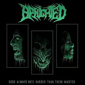 BENIGHTED-DOGS ALWAYS BITE HARDER THAN THEIR MASTER (US IMPORT) VINYL LP NEW